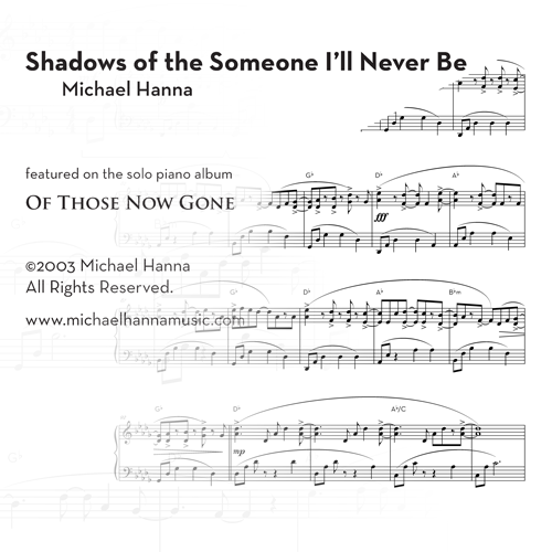 Shadows of the Someone I'll Never Be - solo piano sheet music thumbnail